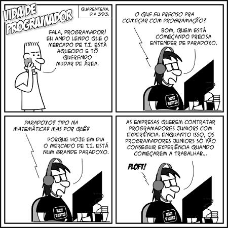 Tirinha Vida de Programador - Mercado aquecido - André Noel / Vida de Programador